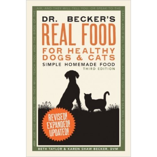 Real Food for Healthy Cats & Dogs - Dr Becker (Book)