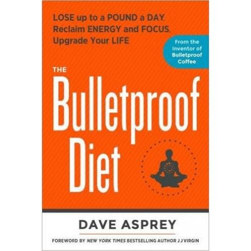The Bulletproof Diet Book - Dave Asprey (Hardback)
